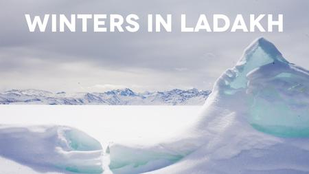 Winters in Ladakh - A Teaser